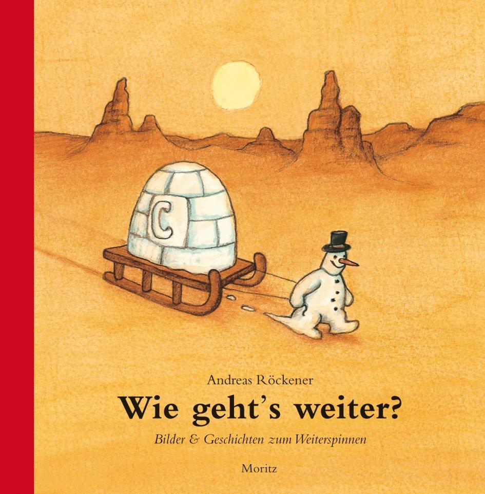 Moritz Verlag | Andreas Röckener: Wie gehts weiter